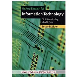 Oxford English for Information Technology (New Edition): Student's Book (podręcznik) (223 str.)
